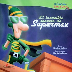 Libro INCREIBLE SECRETO DE SUPERMAX, EL