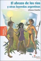 Libro ABRAZO DE LOS RIOS, EL (Y OTRAS LEYENDAS ARGENTINAS)