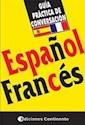 GUIA PRACTICA DE CONVERSACION ESPAÑOL FRANCES