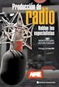 PRODUCCION DE RADIO HABLAN LOS ESPECIALISTAS (RUSTICA)