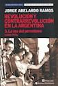 REVOLUCION Y CONTRARREVOLUCION EN LA ARGENTINA 5 LA ERA  DEL PERONISMO (1943-1976)