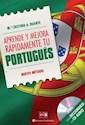 APRENDE Y MEJORA RAPIDAMENTE TU PORTUGUES (CON UN DICCI  ONARIO Y UN CD AUDIO)