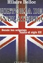 HISTORIA DE INGLATERRA DESDE LOS ORIGENES HASTA EL SIGL  O XX (RUSTICO)