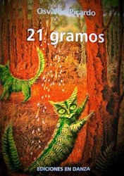 Libro 21 GRAMOS, EL PESO DEL ALMA. MITOS Y VERDADES