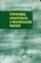 Libro UNIVERSIDAD, CONOCIMIENTO Y RECONSTRUCCION NACIONAL