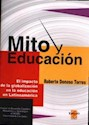 MITO Y EDUCACION EL IMPACTO DE LA GLOBALIZACION EN LA E