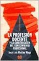 CONSTRUCCION DEL CONOCIMIENTO PROFESIONAL DOCENTE