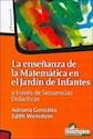 Libro ENSEÑANZA DE LA MATEMATICA EN EL JARDIN DE INFANTES A TRAVES DE SECUENCIAS DIDACTICAS