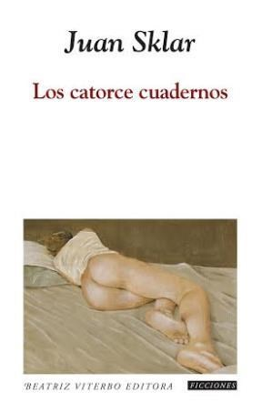 Los Catorce Cuadernos Book Cover