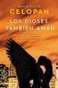 Libro DIOSES TAMBIEN AMAN, LOS
