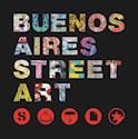BUENOS AIRES STREET ART (BILINGUE) (RUSTICA)