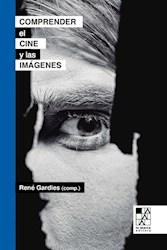 Libro COMPRENDER EL CINE Y LAS IMAGENES