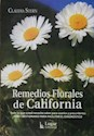 REMEDIOS FLORALES DE CALIFORNIA TODO LO QUE USTED NECES