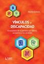 VINCULOS Y DISCAPACIDAD AL ENCUENTRO DE LA PERSONA CON  DEFICIT SUS PADRES Y LOS DOCENTES
