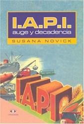 IAPI AUGE Y DECADENCIA