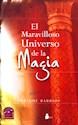 MARAVILLOSO UNIVERSO DE LA MAGIA (RUSTICA)