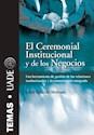 CEREMONIAL INSTITUCIONAL Y DE LOS NEGOCIOS