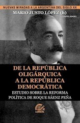Libro DE LA REPUBLICA OLIGARQUICA A LA REPUBLICA DEMOCRATICA