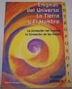ENIGMAS DEL UNIVERSO LA TIERRA Y EL HOMBRE LA FORMACION