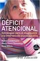 DEFICIT ATENCIONAL ESTRATEGIAS PARA EL DIAGNOSTICO Y LA INTERVENCION PSICOEDUCATIVA (ARIEL EDUCACION