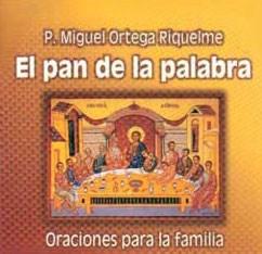 PAN DE LA PALABRA, EL oraciones para la familia