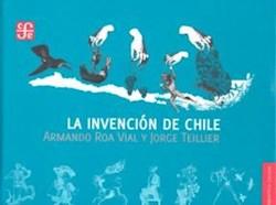 INVENCION DE CHILE (BIBLIOTECA CHILENA) (CARTONE)