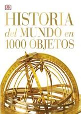 HISTORIA DEL MUNDO EN 1000 OBJETOS (CARTONE)