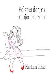 Libro Relatos de una mujer borracha
