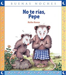 Libro NO TE RIAS, PEPE