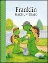 Libro FRANKLIN HACE UN TRATO (PEQUEÑAS HUELLAS)