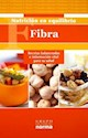FIBRA RECETAS BALANCEADAS E INFORMACION VITAL PARA SU SALUD (NUTRICION)
