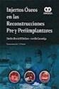 INJERTOS OSEOS EN LAS RECONSTRUCCIONES PRE Y PRERRIMPLA  NTARES (CARTONE)
