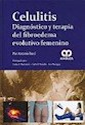 CELULITIS DIAGNOSTICO Y TERAPIA DE FIBROEDEMA EVOLUTIVO  FEMENINO (CARTONE)