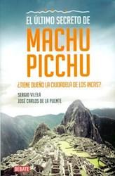 Libro El último secreto de Machu Picchu