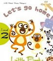 LET'S GO HOME (MM PUBLICATIONS LITTLE BOOKS LEVEL 2) (INCLUDES CD)