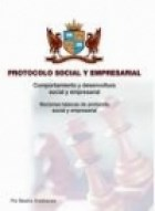 Libro ETIQUETA Y PROTOCOLO COMO ORGANIZAR EVENTOS SOCIALES