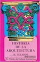 HISTORIA DE LA ARQUITECTURA (BREVIARIOS 17)