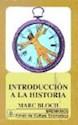 INTRODUCCION A LA HISTORIA (BREVIARIOS 64)