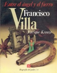 Libro FRANCISCO VILLA ENTRE EL ANGEL Y EL FIERRO