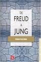 DE FREUD A JUNG (COLECCION PSICOLOGIA PSIQUIATRIA Y PSICOANALISIS)