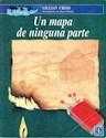 UN MAPA DE NINGUNA PARTE (COLECCION A LA ORILLA DEL VIENTO)