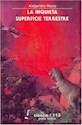 INQUIETA SUPERFICIE TERRESTRE (COLECCION CIENCIA PARA TODOS)