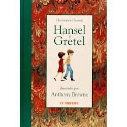 Libro HANSEL Y GRETEL (ILUSTRADO POR ANTHONY BROWNE) (CARTONE) (CLASICOS)