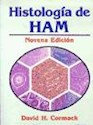 HISTOLOGIA DE HAM [9 EDIC]