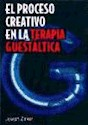 PROCESO CREATIVO EN LA TERAPIA GUESTALTICA (PSIQUIATRIA PSICOPATOLOGIA Y PSICOSOMATICA 15077)