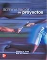 ADMINISTRACION DE PROYECTOS (INCLUYE CD-ROM  (4 EDICION  )