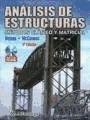 ANALISIS DE ESTRUCTURAS METODOS CLASICO Y MATRICIAL (INCLUYE CD ROM) (RUSTICA)