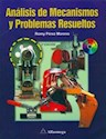ANALISIS DE MECANISMOS Y PROBLEMAS RESUELTOS (2 EDICION  ) (INCLUYE CD-ROM)