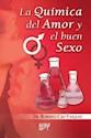 QUIMICA DEL AMOR Y EL BUEN SEXO