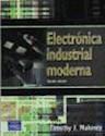 ELECTRONICA INDUSTRIAL MODERNA (5 EDICION)